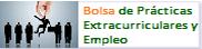 Bolsa de Prácticas Extracurriculares y Empleo